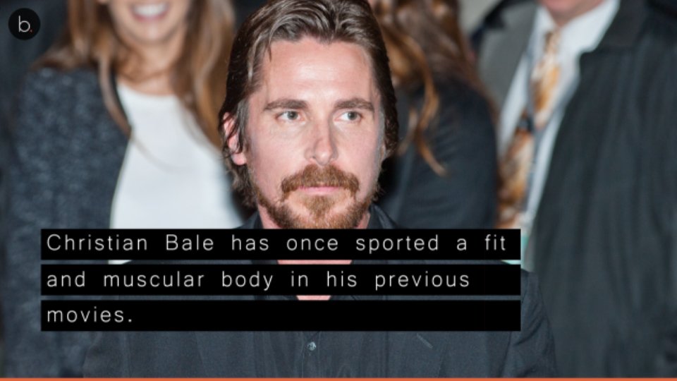 See Christian Bale's major body transformation for his upcoming film
