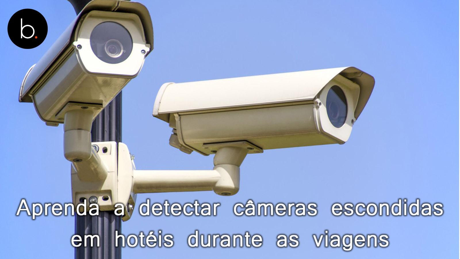 Aprenda a detectar câmeras escondidas em hotéis durante as viagens