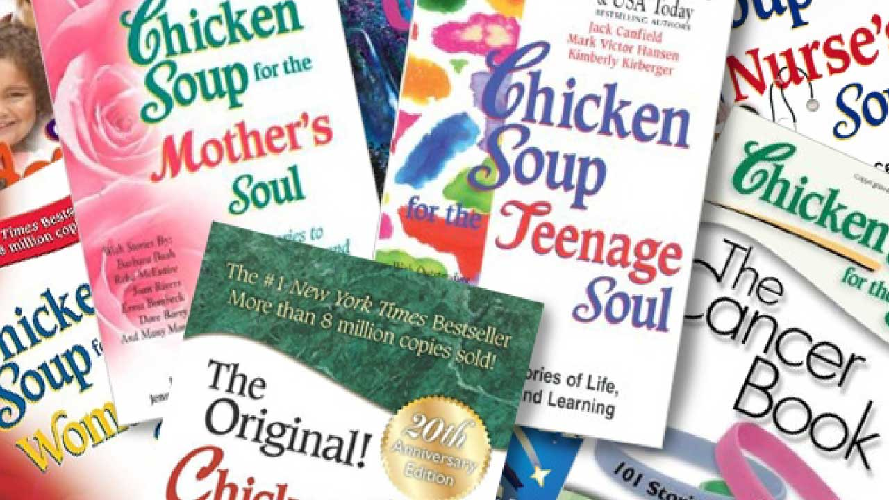 Chicken Soup for the Soul Day is a time to reflect on who you are