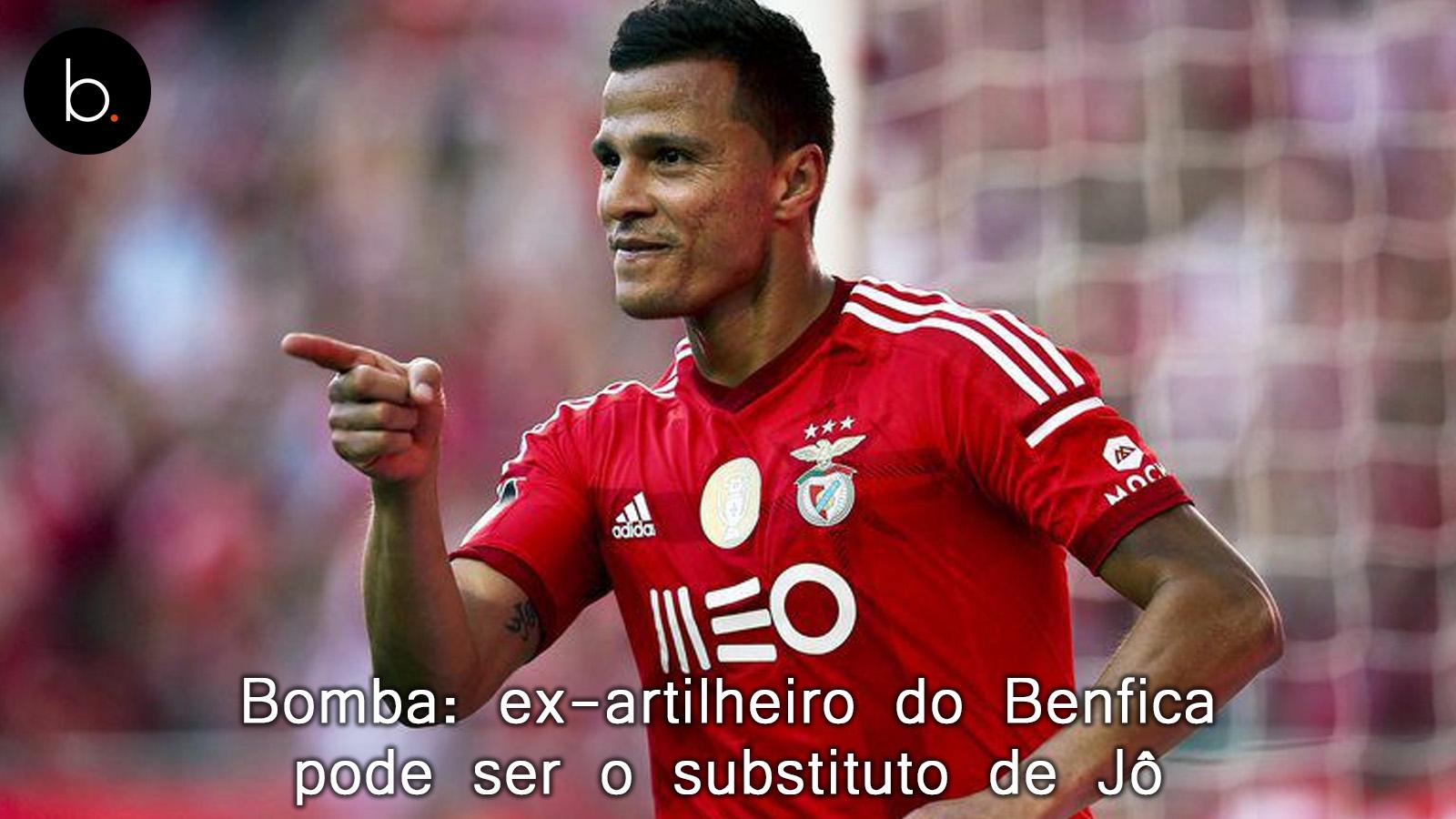 Bomba: ex-artilheiro do Benfica pode ser o substituto de Jô
