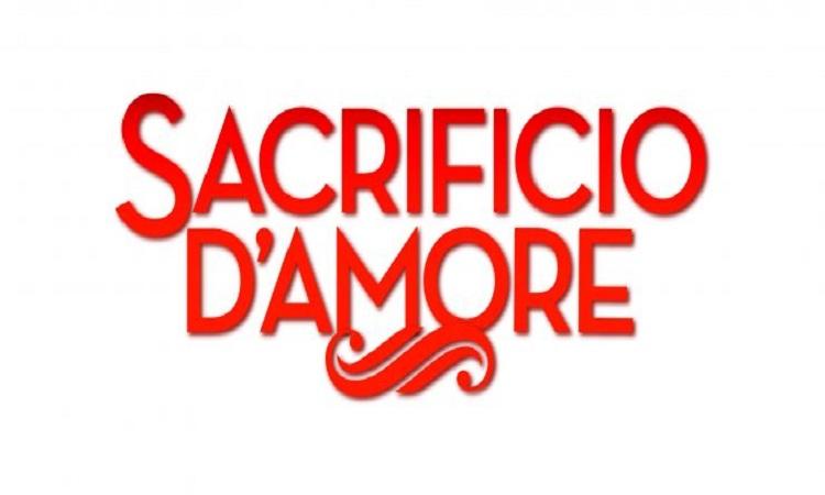 Sacrificio D'Amore, la sesta puntata e la sospensione: ecco quando torna in tv