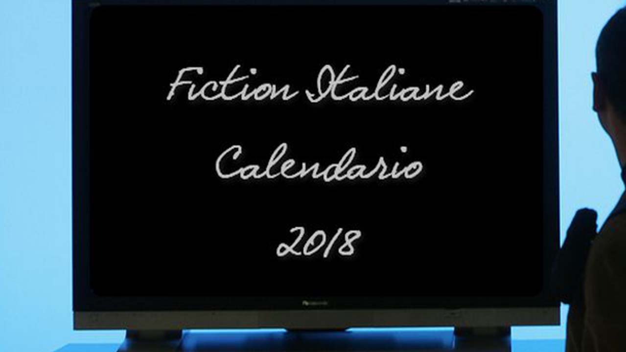 Tv: ecco le nuove fiction in arrivo nella primavera 2018