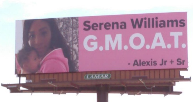 Four billboards say Serena Williams is the 'Greatest Momma of all Time'