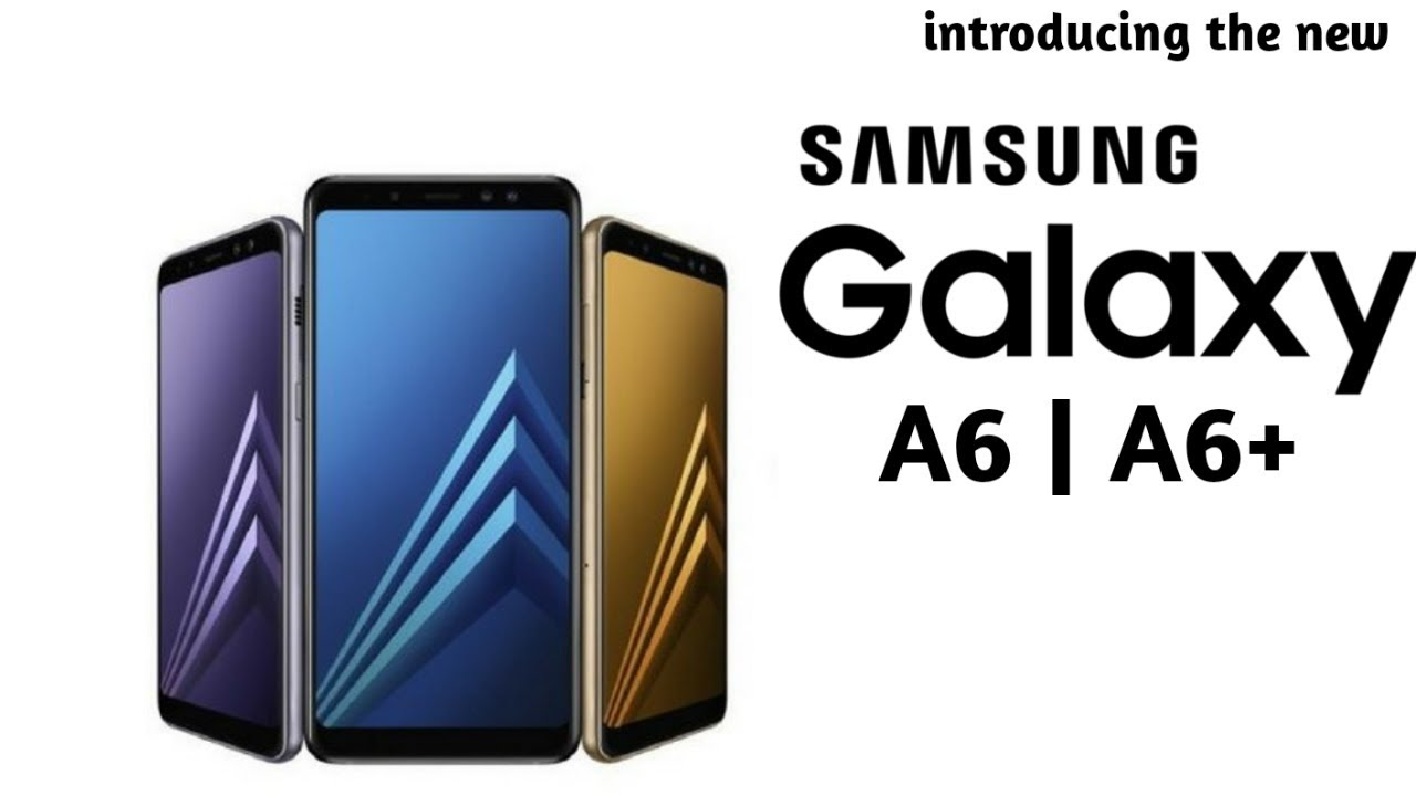 samsung galaxy a6 a6 ecco i nuovi smartphone in arrivo. Black Bedroom Furniture Sets. Home Design Ideas