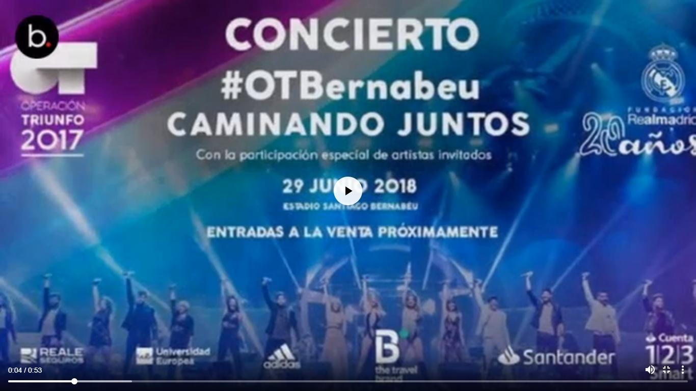 Participantes de OT 2017 se presentarán en el Bernabéu en concierto