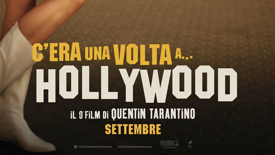 C'era una volta a Hollywood, il trailer ufficiale del film di Tarantino