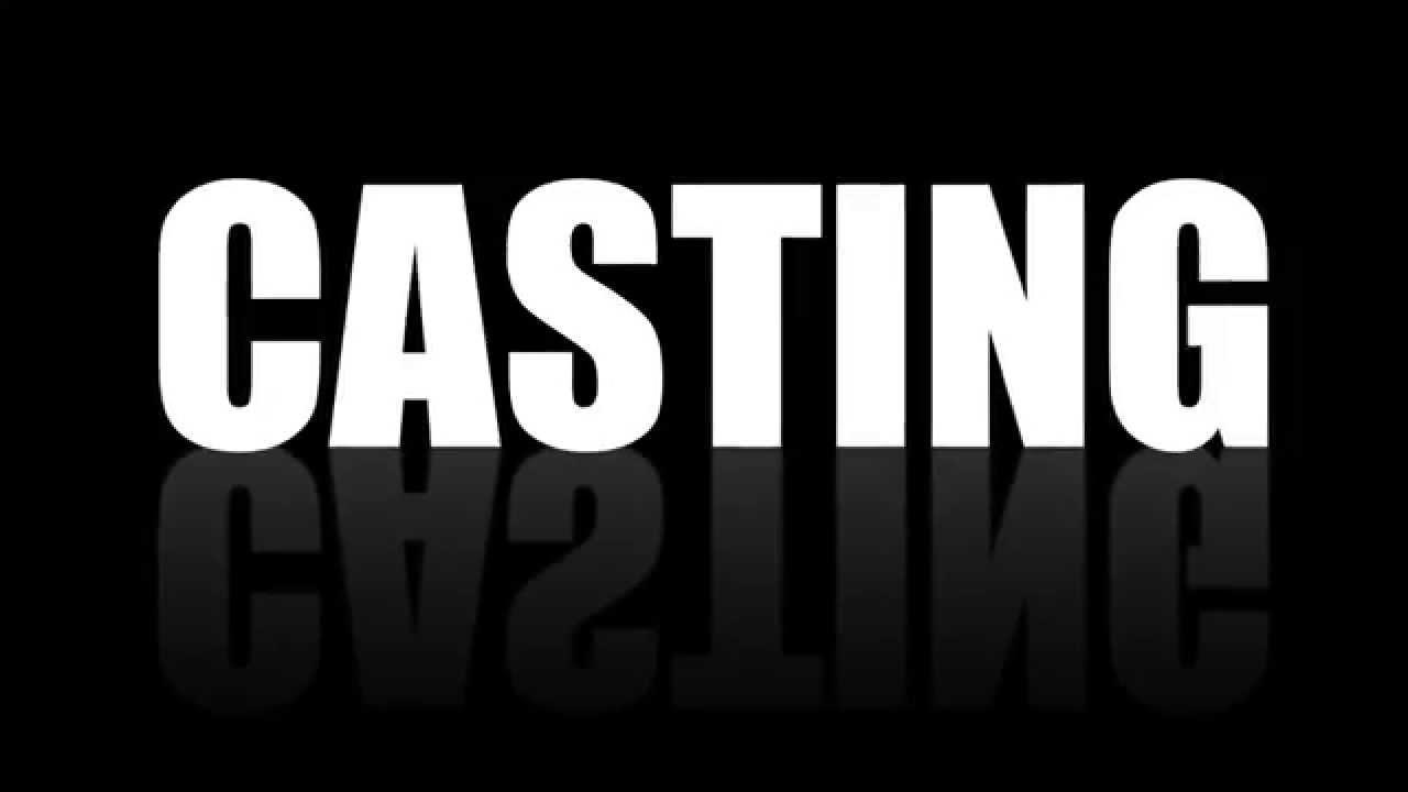 Casting per film e per due serie televisive