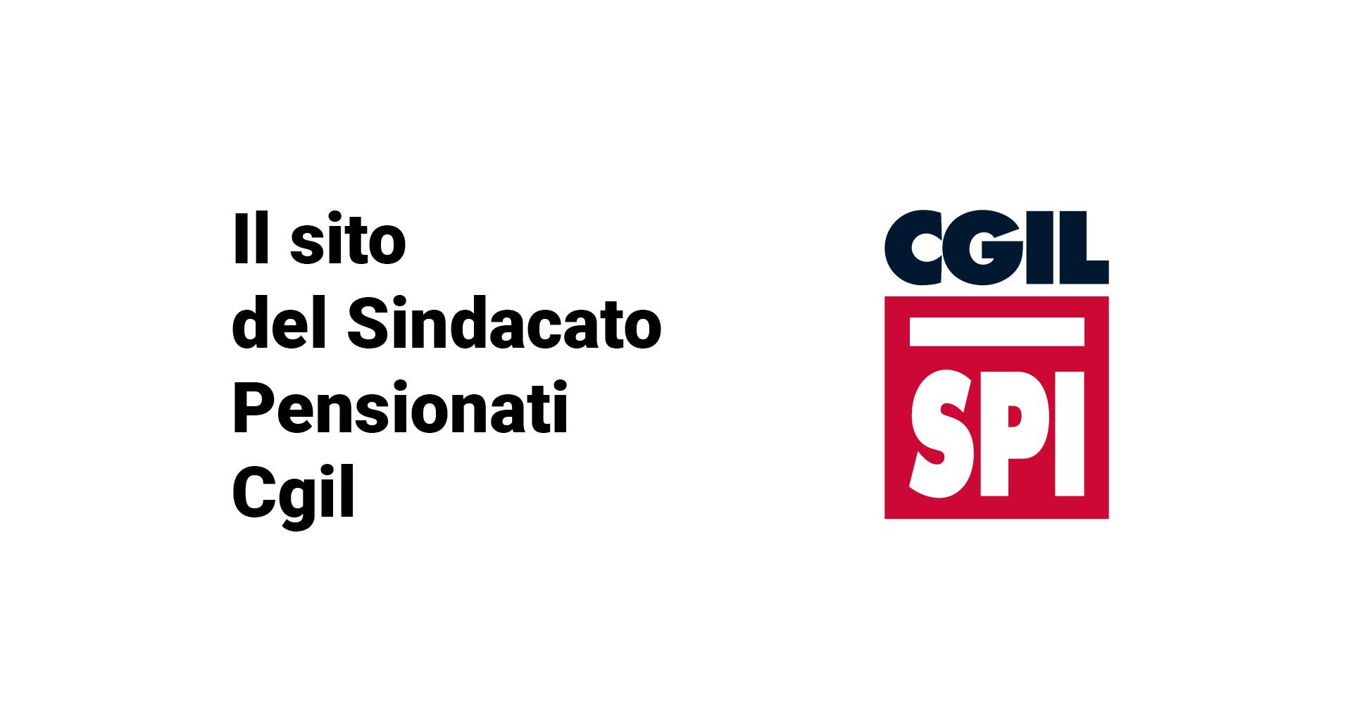 """Lo Spi-Cgil lancia l'allarme: """"pensione di cittadinanza grande bluff"""""""
