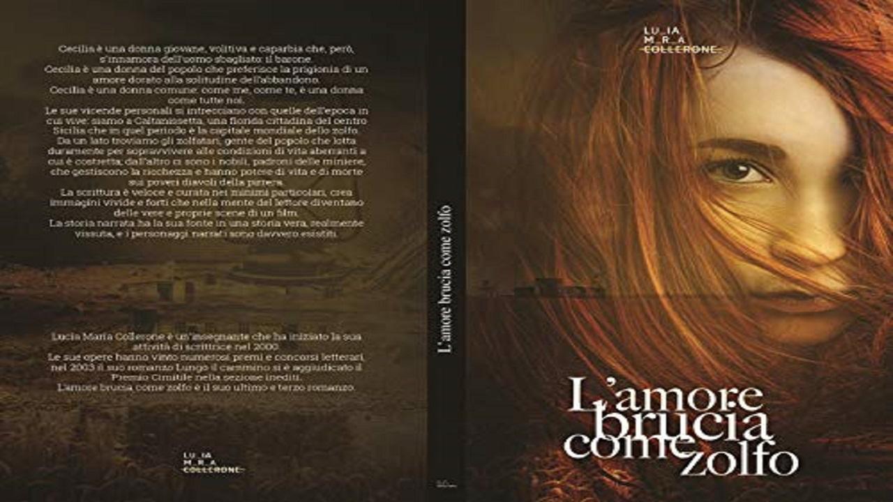 Recensione L'amore brucia come zolfo, romanzo storico di Lucia Maria Collerone