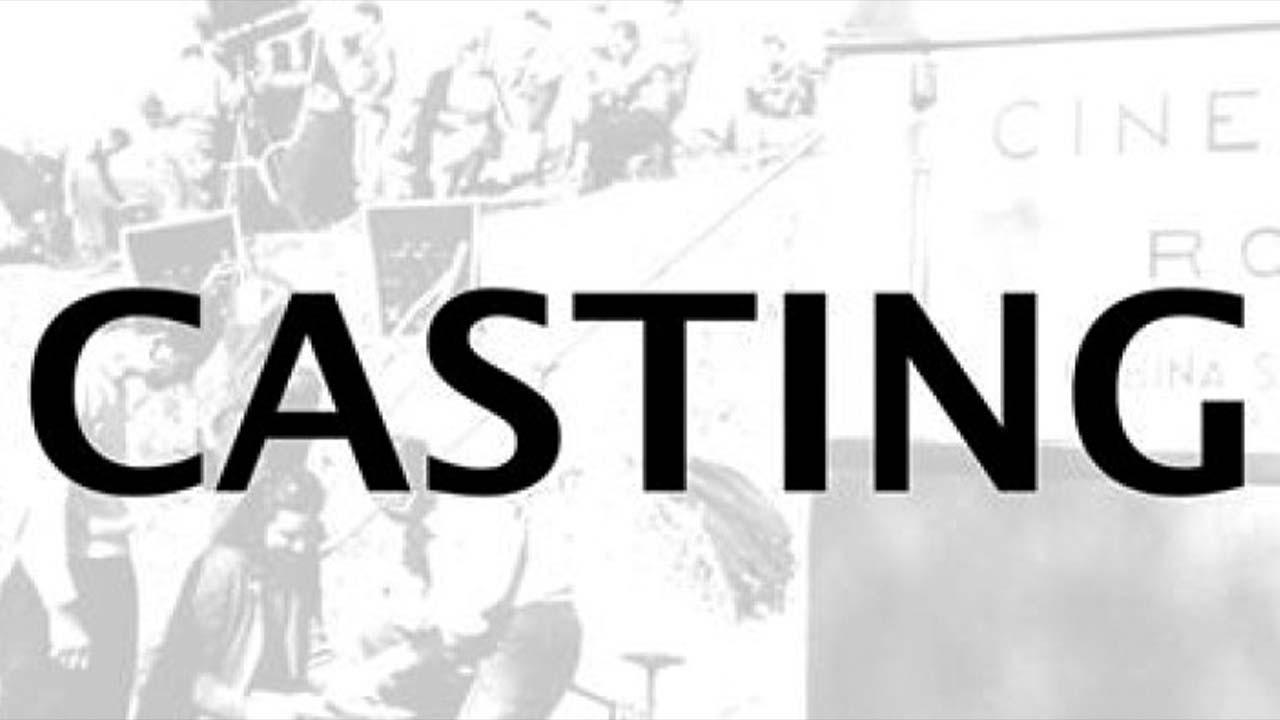 Casting per la pellicola 'Due Destini' prodotta da Kam Cinematografica