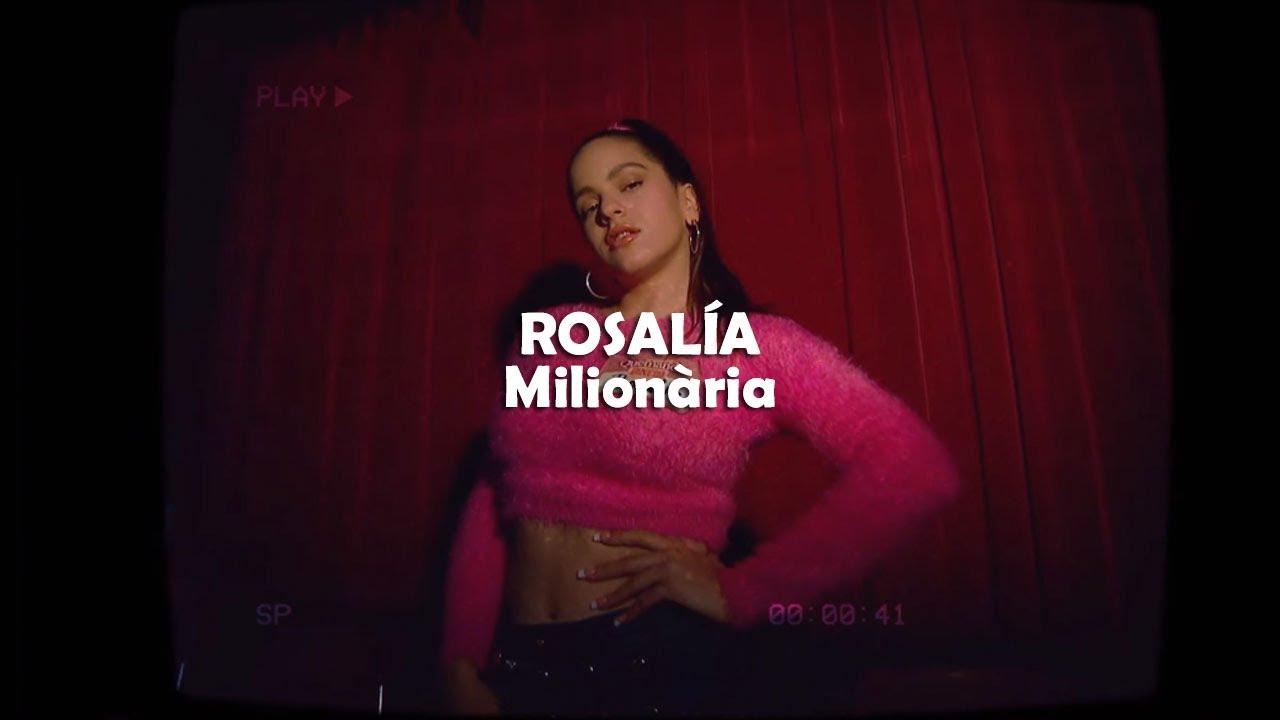 'Milionària' la primera canción en catalàn de Rosalía